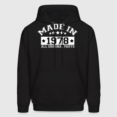 MADE IN 1978 ALL ORIGINAL PARTS - Men's Hoodie