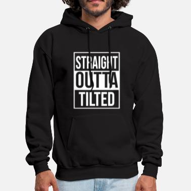 Straight Outta Tilted - Men's Hoodie