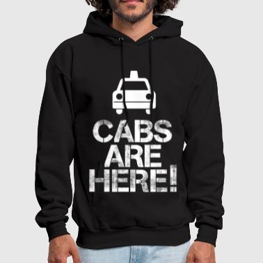 Cabs Are Here - Men's Hoodie