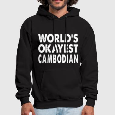 Cambodia World's Okayest Cambodian Asia Cambodia China - Men's Hoodie