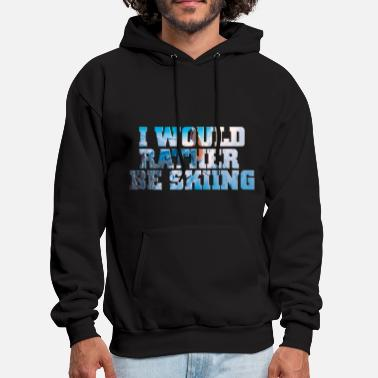 Skiing I'd Rather be Skiing - Men's Hoodie