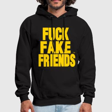 Fake FUCK FAKE FRIENDS - Men's Hoodie