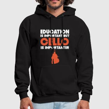 Important Education Is Important But Cello Is Importanter - Men's Hoodie