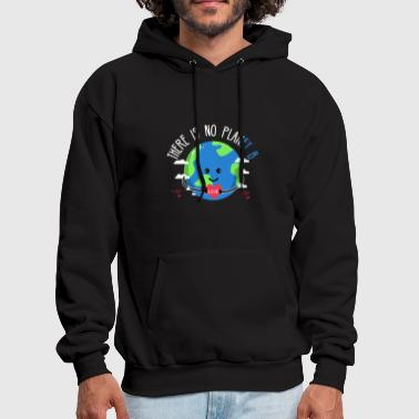 No Planet B Earth Day - Men's Hoodie