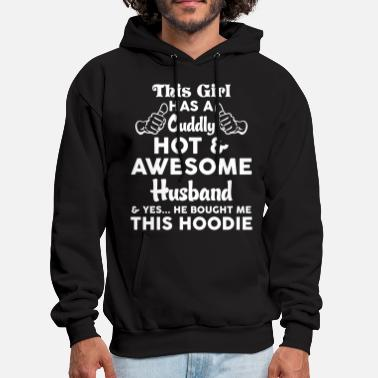 Husband This Girl Has A Cuddly Hot & Awesome Husband... - Men's Hoodie