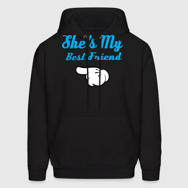 She is my Best Friend - Men's Hoodie
