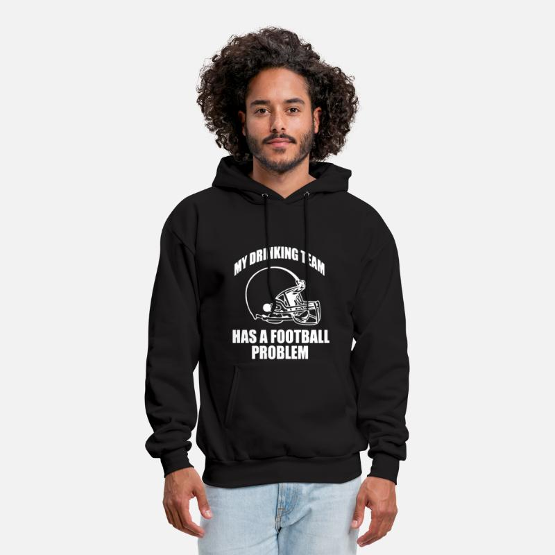 Movie Hoodies & Sweatshirts - My Drinking Team Has A Football Problem - Men's Hoodie black