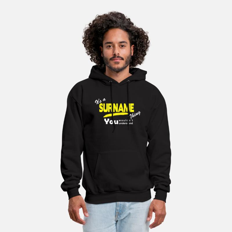 Funny Hoodies & Sweatshirts - It's A Surname Thing - Men's Hoodie black