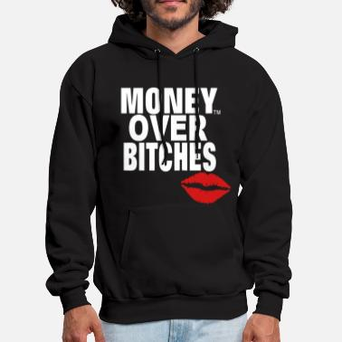 Money MONEY OVER BITCHES - Men's Hoodie