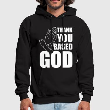 thank you based god - Men's Hoodie