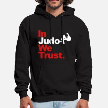 Judo In Judo we Trust - Men's Hoodie