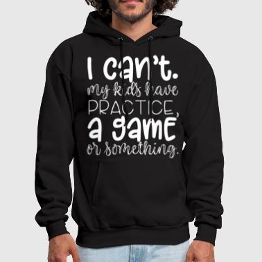 Leonard I cant my kids have practice a game or something m - Men's Hoodie