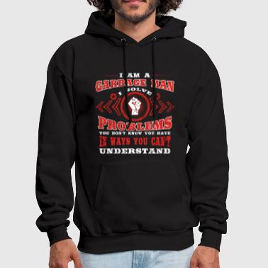 Garbage gift solve problems know GARBAGE MAN - Men's Hoodie