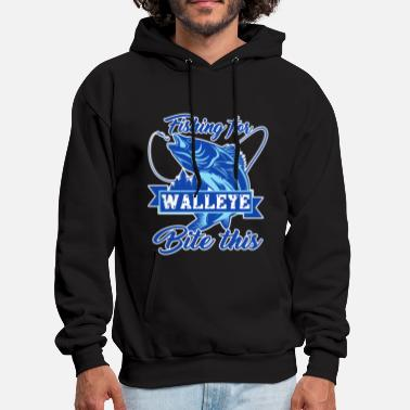 Walleye Fishing For Walleye Shirt - Men's Hoodie