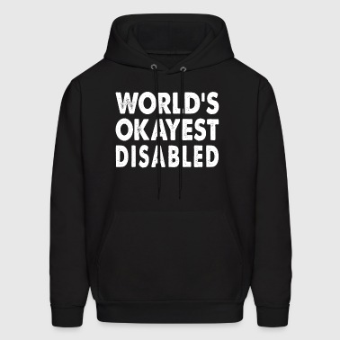 World's Okayest Disabled - Men's Hoodie