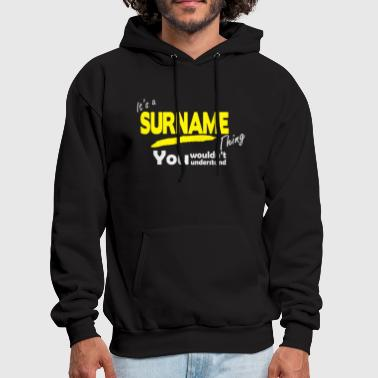 It's A Surname Thing - Men's Hoodie