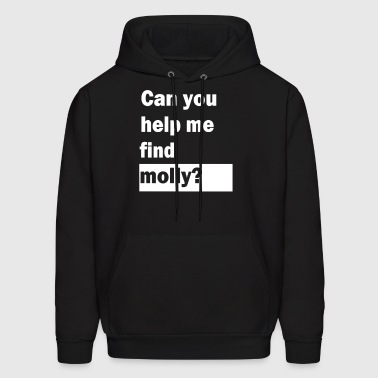Can You Help Me Find Molly - Men's Hoodie