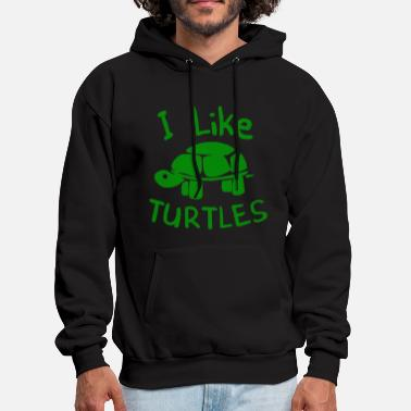 Turtle I Like Turtles - Men's Hoodie