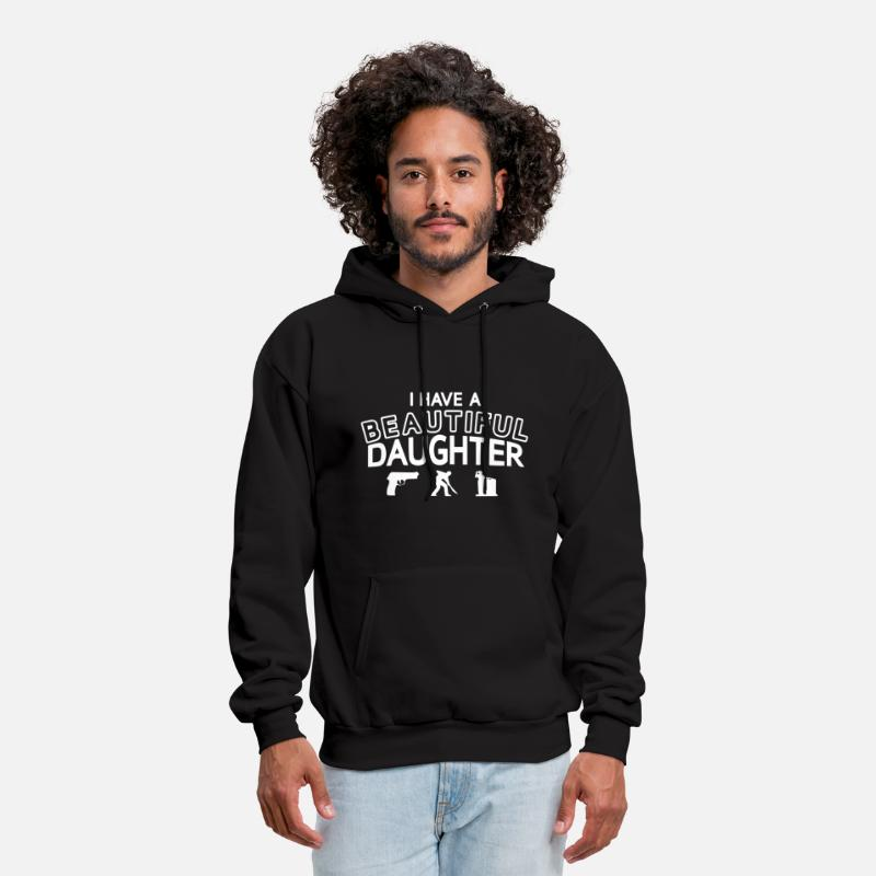 Funny Hoodies & Sweatshirts - I Have A Beautiful Daughter - Men's Hoodie black