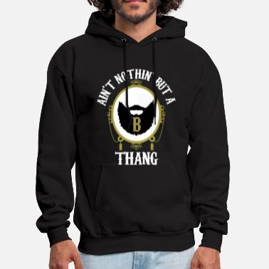 Beard Gang B Thang - Men's Hoodie