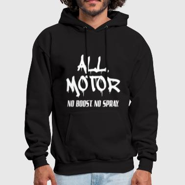 All Motor No boost No spray racing - Men's Hoodie