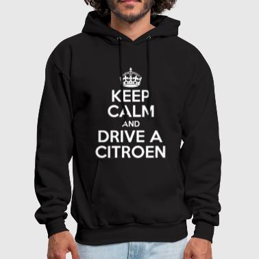 Keep Calm and Drive a Citroen Saxo C1 C4 DS3 - Men's Hoodie