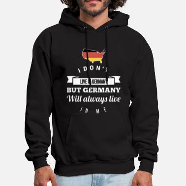Made In Germany i don't live in germany but germany will always li - Men's Hoodie