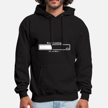 Geek Brain Loading Funny Gamer Computer Geek Funny - Men's Hoodie