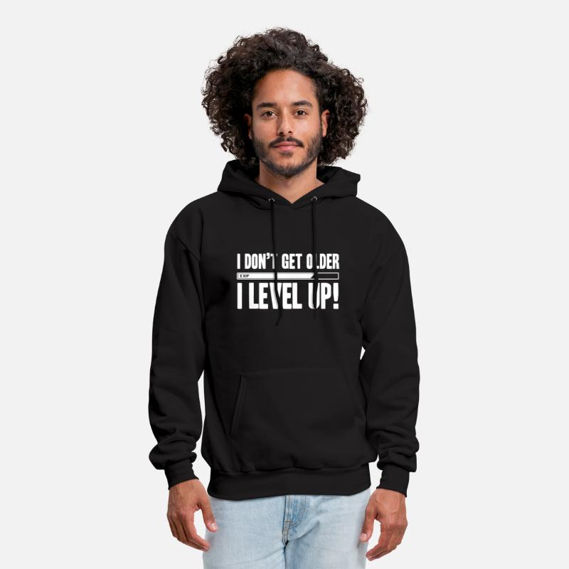 Movie Hoodies & Sweatshirts - I Don't Get Older I Level Up - Men's Hoodie black