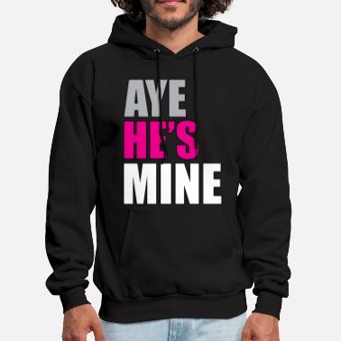 Boyfriend Girlfriend Aye_he's_mine_pink - Men's Hoodie