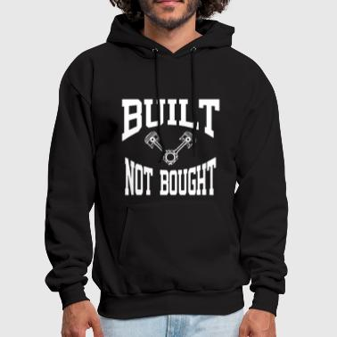 Built Not Bought Jdm Car Ford Chevy Hon da Toyota - Men's Hoodie