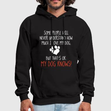 some people will never understand how much i love - Men's Hoodie