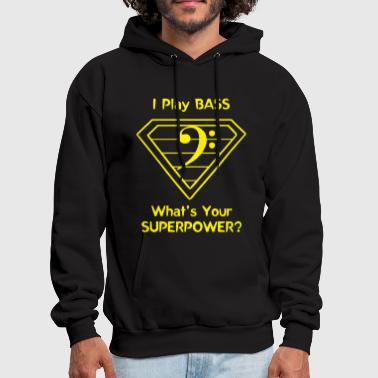 Clef Bass - I Play Bass. What's Your Superpower? - Men's Hoodie