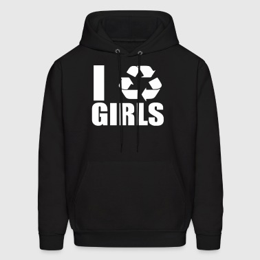 I Recycle Girls  Funny - Men's Hoodie