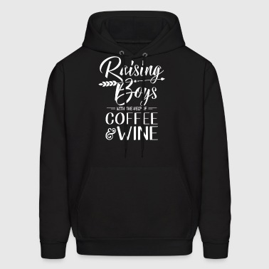 Raising Boys with the help of Coffee & Wine - Men's Hoodie