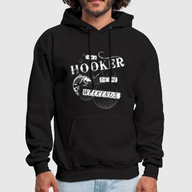 I am a Hooker on the Weekends - Men's Hoodie