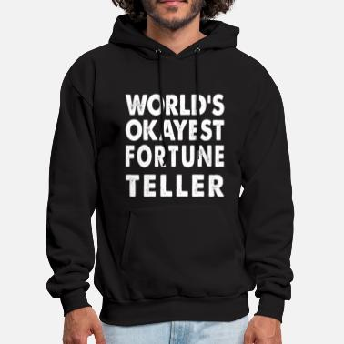 Joke World's Okayest Fortune Teller Horoscope - Men's Hoodie