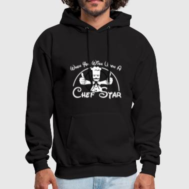 Star Chef Chef - when you wish upon a chef star - Men's Hoodie