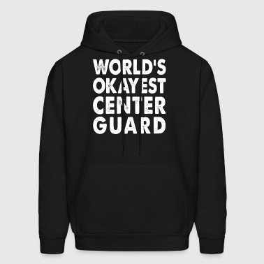 World's Okayest Center Guard - Men's Hoodie