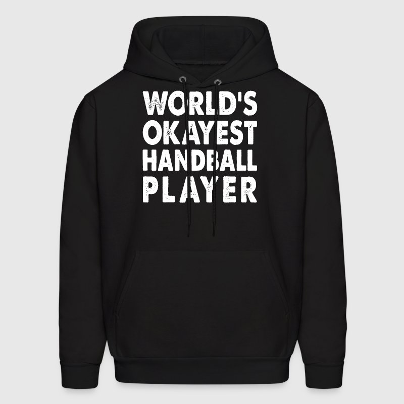 World's Okayest Handball Player - Men's Hoodie