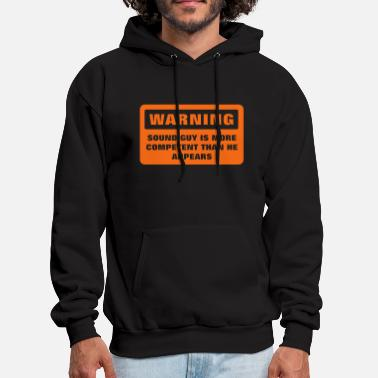 Guys Warning - More Competent - Men's Hoodie
