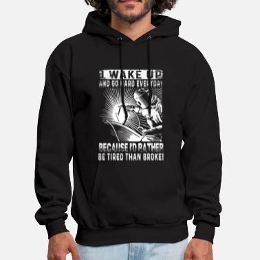 Welder I Wake Up And Go Hard Everyday Welder T-Shirts - Men's Hoodie