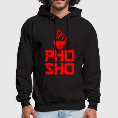 Pho Sho Foodie Asian Food - Men's Hoodie