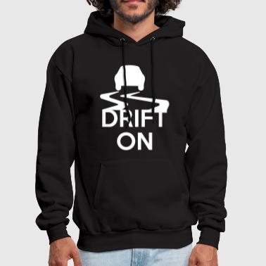 Drift On - Men's Hoodie