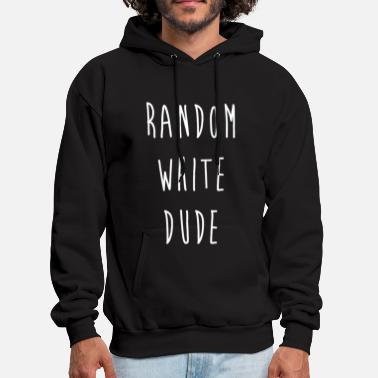 Random Random With Dude - Men's Hoodie