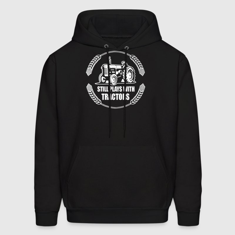 Still Plays With Tractors - Men's Hoodie