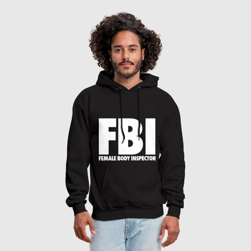 FBI Female Body Inspector - Men's Hoodie