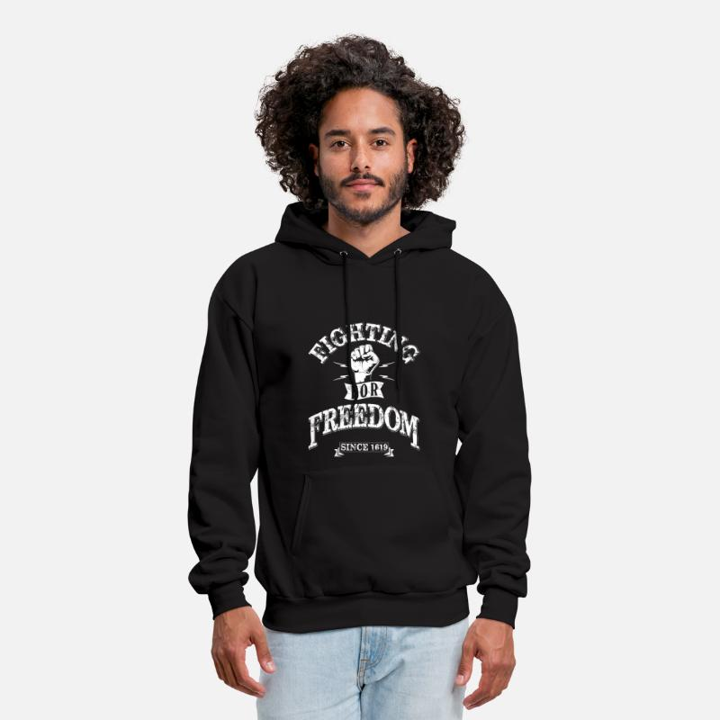 Activist Hoodies & Sweatshirts - Fighting for Freedom since 1619 - Men's Hoodie black