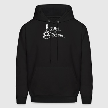 Loyalty Is Everything - Men's Hoodie