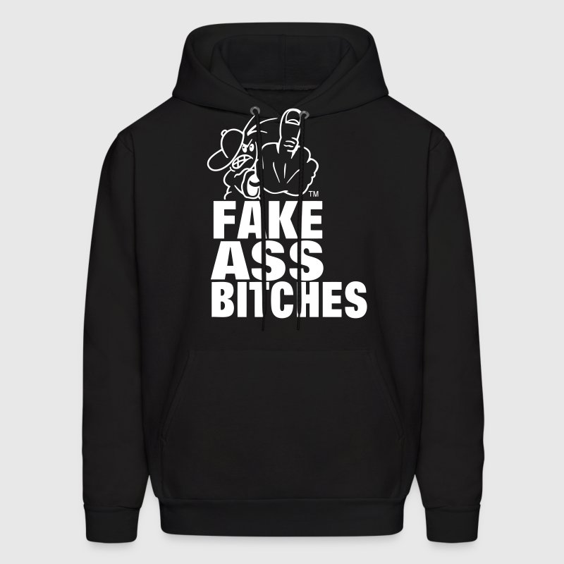 FUCK YOU FAKE ASS BITCHES - Men's Hoodie